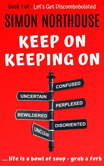 Discombobulated - Keep On Keeping On - Best Of Book 1 - Discombobulated #1 - cover