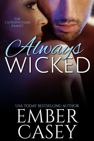 Always Wicked: A Cunningham Family Novel - The Cunningham Family - cover