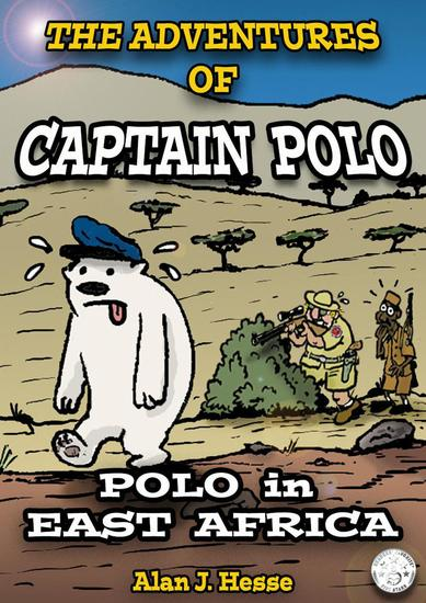 The Adventures of Polo the Bear: the Climate Change Comic (Part 3) - The Adventures of Polo the Bear #3 - cover