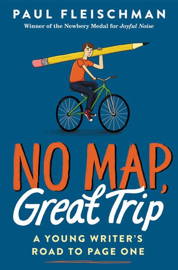 No Map Great Trip: A Young Writer's Road to Page One - cover