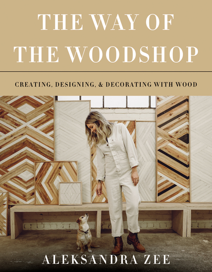 The Way of the Woodshop - Creating Designing & Decorating with Wood - cover