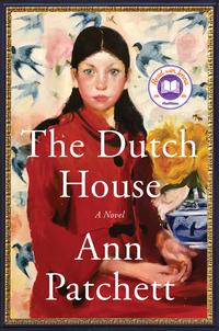 Read The Dutch House by Ann Patchett
