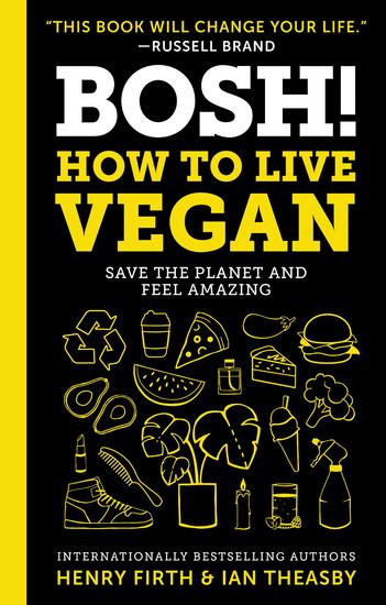 BOSH!: How to Live Vegan - cover