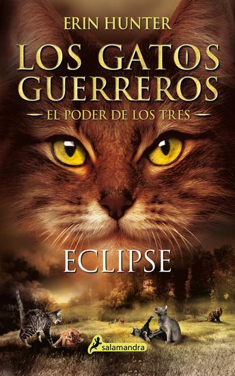 Eclipse - Los gatos guerreros - El poder de los tres IV - cover