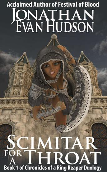 Scimitar for a Throat - Chronicles of a Ring Reaper Duology #1 - cover
