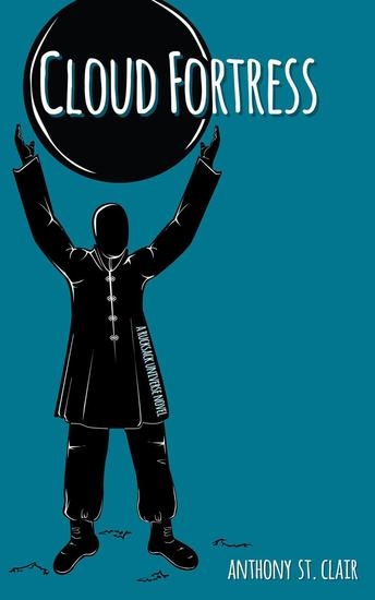 Cloud Fortress: A Rucksack Universe Novel - cover