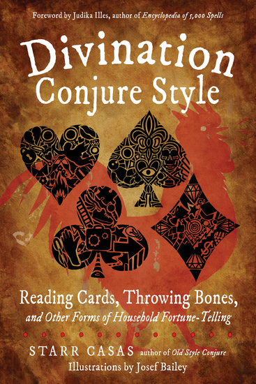 Divination Conjure Style - Reading Cards Throwing Bones and Other Forms of Household Fortune-Telling - cover