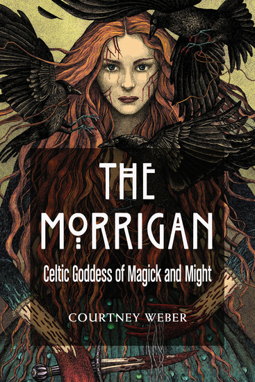 The Morrigan - Celtic Goddess of Magick and Might - cover