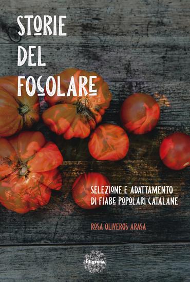 Storie del focolare - Selezione e adattamento di fiabe popolari catalane - cover