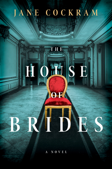 The House of Brides - A Novel - cover