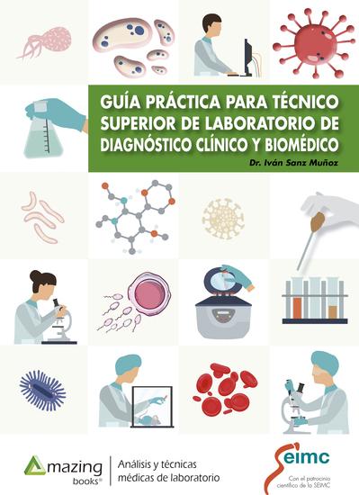 Guía práctica para técnico superior de laboratorio de diagnóstico clínico y biomédico - cover