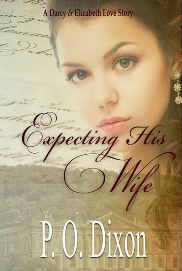 Expecting His Wife - Darcy and Elizabeth Short Stories #3 - cover