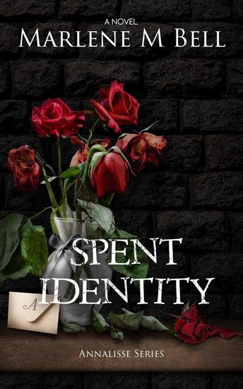 Spent Identity - Annalisse Series #2 - cover