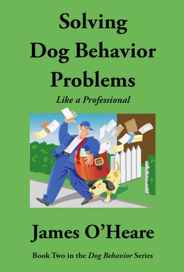 Solving Dog Behavior Problems Like A Professional - cover