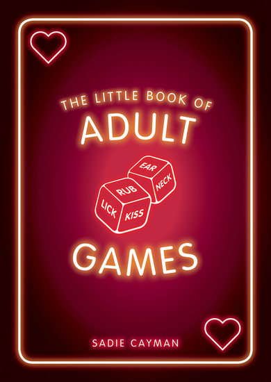 The Little Book of Adult Games - Naughty Games for Grown-Ups - cover