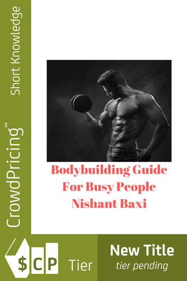 Bodybuilding Guide For Busy People - cover