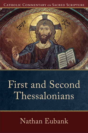 First and Second Thessalonians (Catholic Commentary on Sacred Scripture) - cover