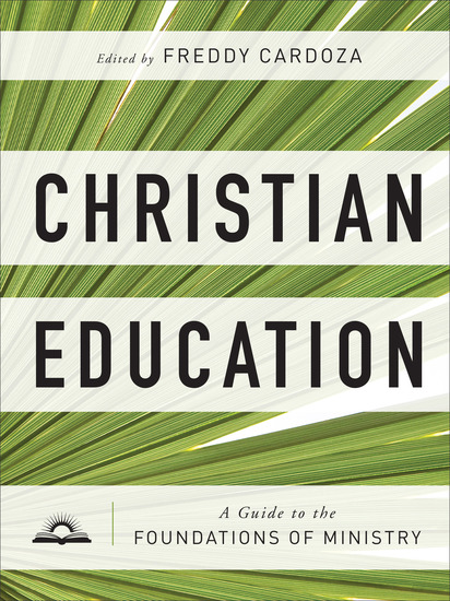 Christian Education - A Guide to the Foundations of Ministry - cover