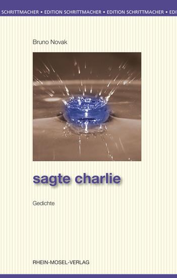 Sagte Charlie - Gedichte - cover