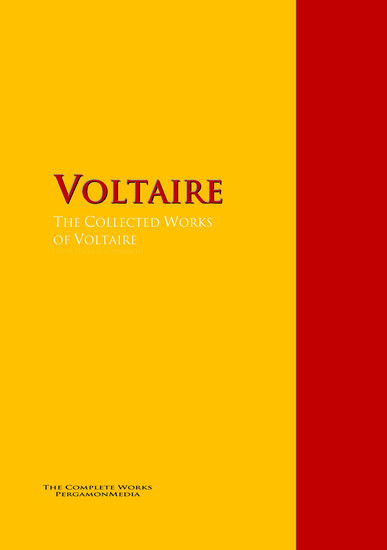 The Collected Works of Voltaire - The Complete Works PergamonMedia - cover