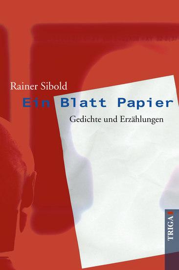 Ein Blatt Papier - Gedichte und Erzählungen - cover