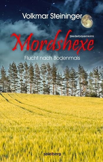 Mordshexe - Flucht nach Bodenmais - cover