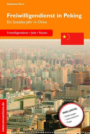 Freiwilligendienst in Peking - Ein Soziales Jahr in China - cover