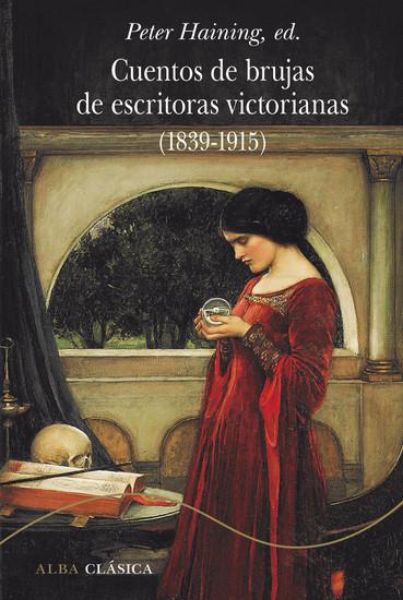 Cuentos de brujas de escritoras victorianas (1839-1920) - cover