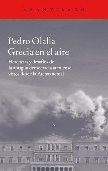 Grecia en el aire - Herencias y desafíos de la antigua democracia ateniense vistos desde la Atenas actual - cover