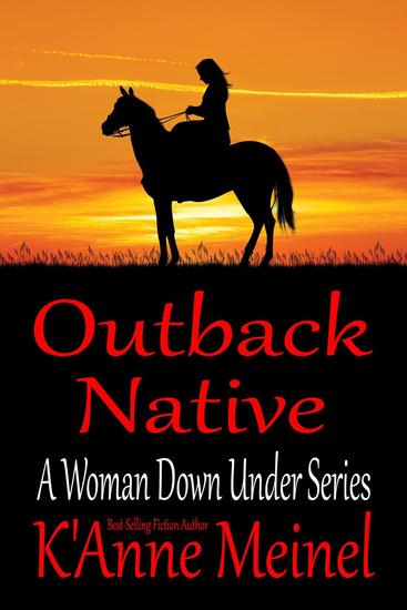 Outback Native - A Woman Down Under #4 - cover