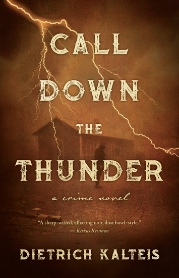 Call Down the Thunder - A Crime Novel - cover