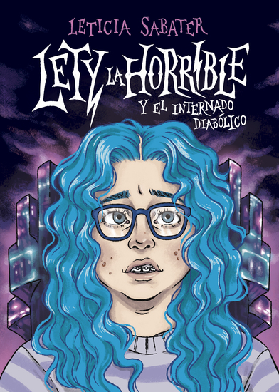 Lety la Horrible y el Internado Diabólico - cover