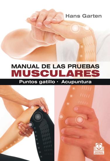 Manual de las pruebas musculares - Puntos gatillo Acupuntura (Bicolor) - cover