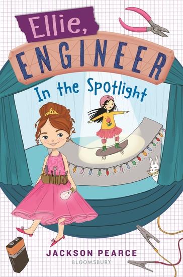 Ellie Engineer: In the Spotlight - cover