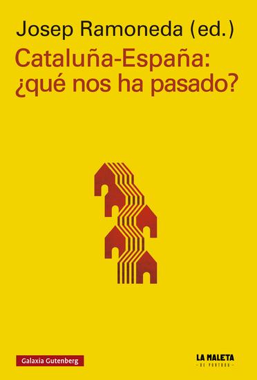 Cataluña-España: ¿Qué nos ha pasado? - cover