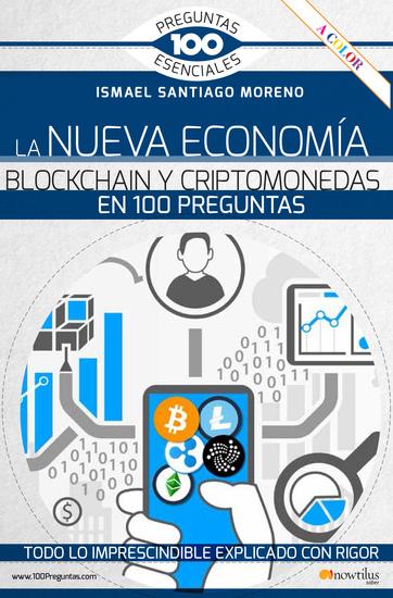 La nueva economía blockchain y criptomonedas en 100 preguntas - cover