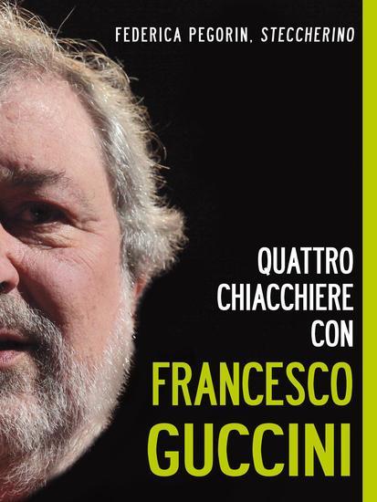 Quattro chiacchiere con Francesco Guccini - cover
