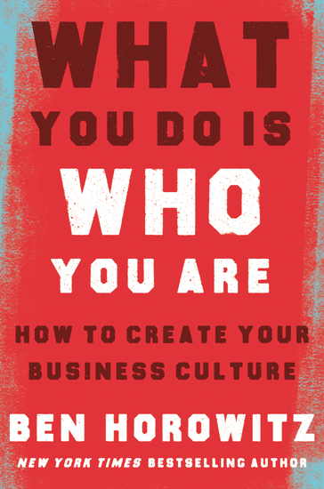 What You Do Is Who You Are - How to Create Your Business Culture - cover