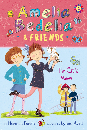 Amelia Bedelia & Friends #2: Amelia Bedelia & Friends The Cat's Meow - cover
