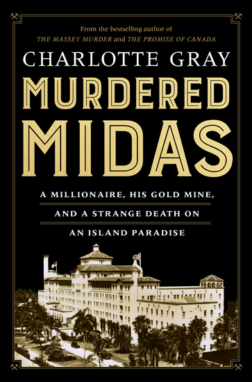 Murdered Midas - A Millionaire His Gold Mine and a Strange Death on an Island Paradise - cover