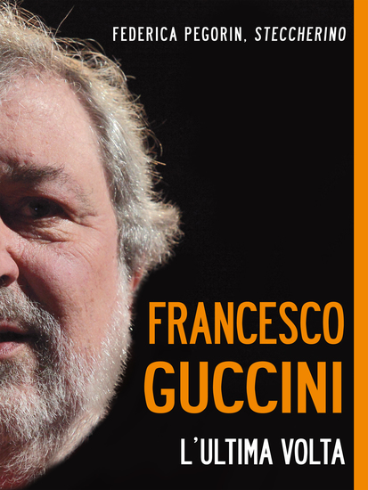 Francesco Guccini L'ultima volta - cover