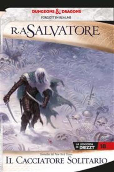Il cacciatore solitario - La leggenda di Drizzt 18 - cover