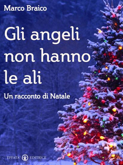 Gli angeli non hanno le ali - Un racconto di Natale - cover