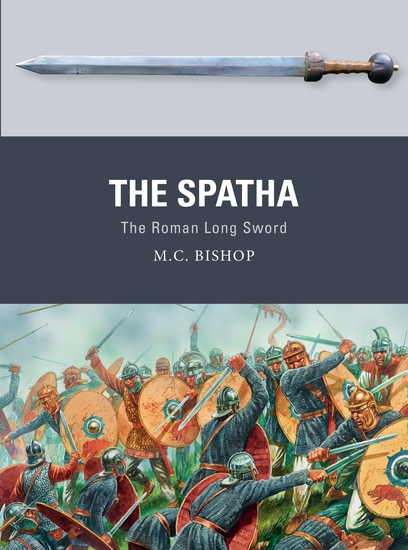 The Spatha - The Roman Long Sword - cover
