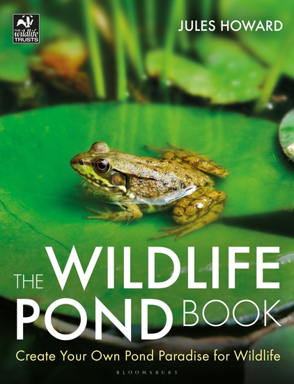 The Wildlife Pond Book - Create Your Own Pond Paradise for Wildlife - cover