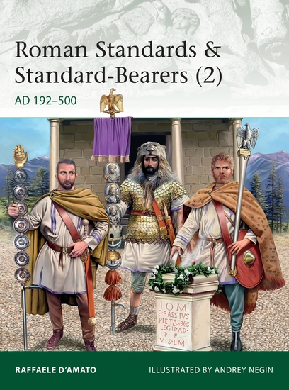 Roman Standards & Standard-Bearers (2) - AD 192–500 - cover