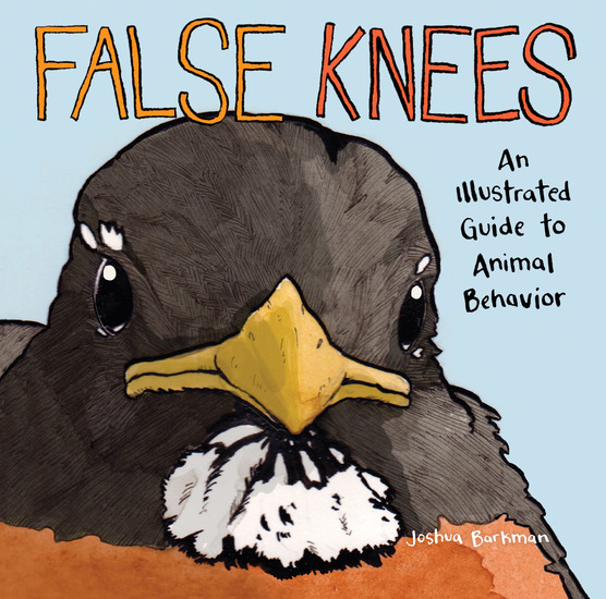False Knees - An Illustrated Guide to Animal Behavior - cover