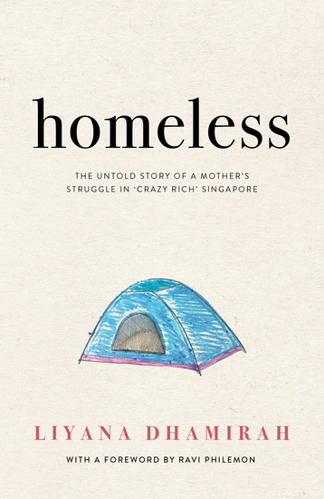 Homeless: The Untold Story of a Mother's Struggle in Crazy Rich Singapore - cover