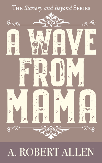 A Wave From Mama - cover