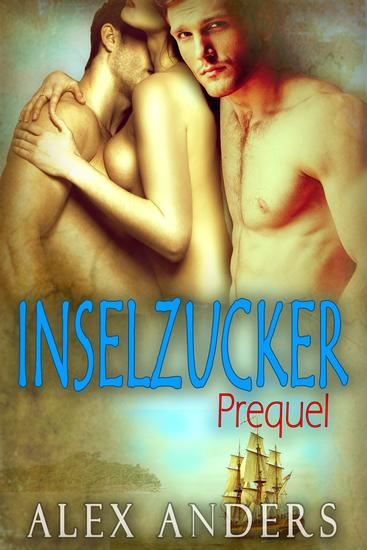 Inselzucker - Prequel - cover